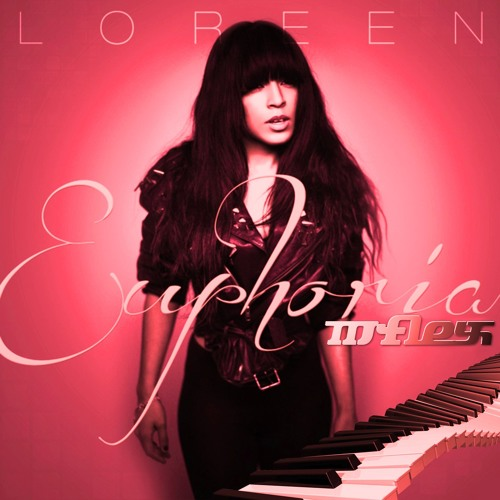 Mflex feat. Loreen - Euphoria (Rhythym Of My Mind Remix)