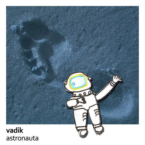 Vadik - Astronauta