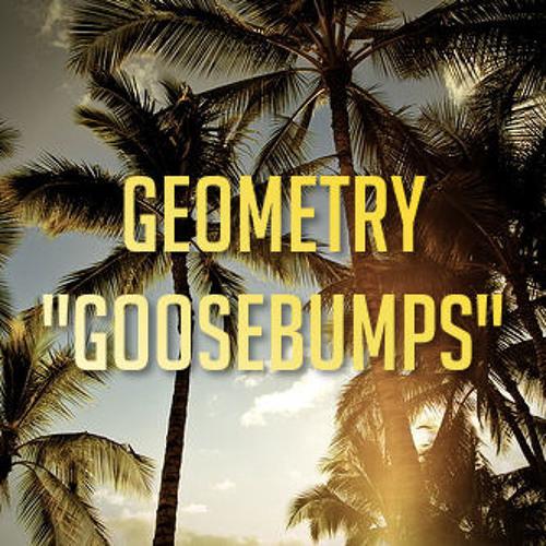 Geometry - Goosebumps (Original Mix)