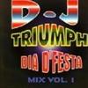 Dj Triumph - Dia D'Festa