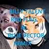 Billy talent-red flag &  Blue Vector Remix