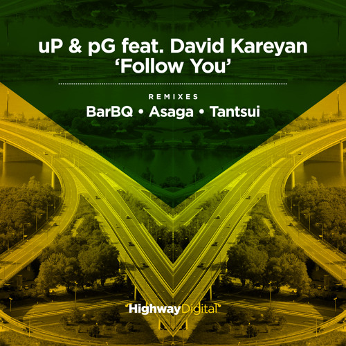 uP & pG feat. David Kareyan — Follow You (Tantsui Remix)