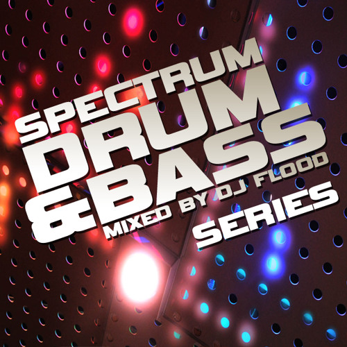 DJ Flood - Spectrum Drum and Bass Mix vol.8