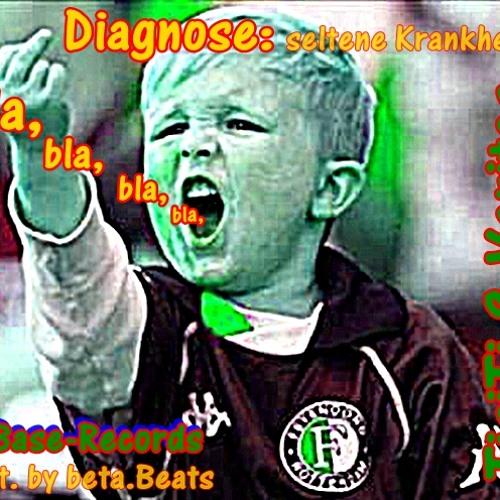 TisiTi & Veritas - Bla,bla,bla-Diagnose-Seltene Krankheit (Inst. by beta.Beats) - [TiBase-Records]