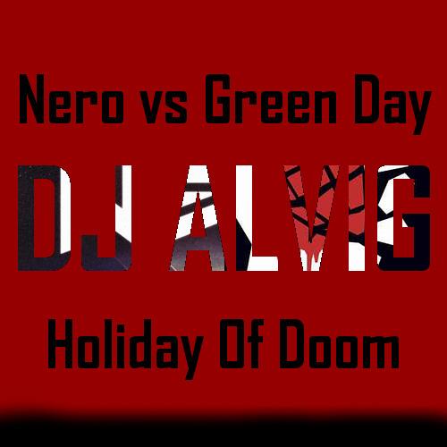 Nero vs Green Day - Holiday of Doom
