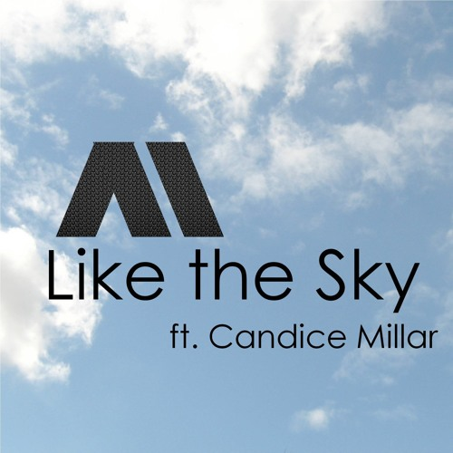 AirMotion - Like the Sky ft. Candice Millar (Original) - [Free Download]
