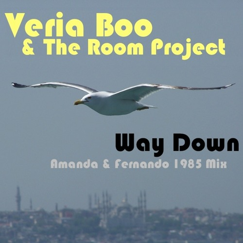 Veria Boo & The Room Project - Way Down (Amanda & Fernando 1985 Mix)