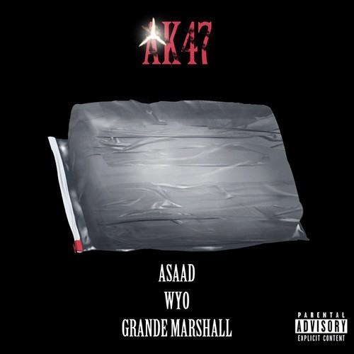 AK47 feat. Wyo & GrandeMarshall (prod. Nascent & QB)