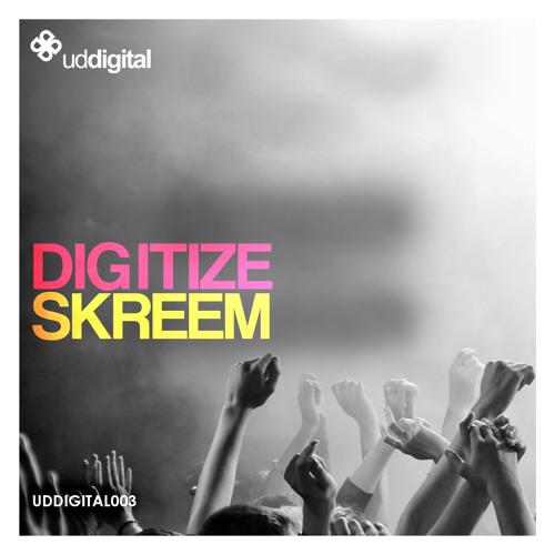 Digitize - Skreem