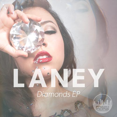 FRSH015-Laney-Diamonds E.P-OUT NOW!!!!!