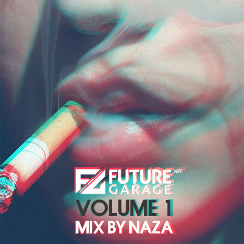 FutureGarage.NET Volume 1 mix by NAZA
