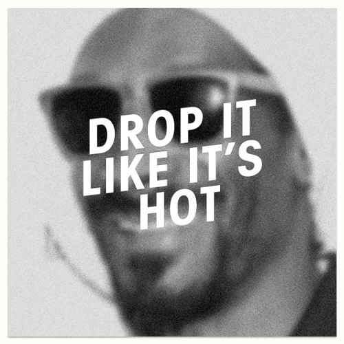 Drop It Like It's Hot (SG Remix, Ninety One)