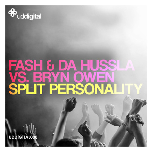 Fash & Da Hussla Feat. Bryn Owen - Split Personality (Alejandro Abello Remix) www.uddigital.com