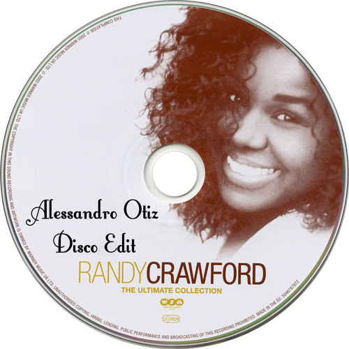 Randy crawford - Street Life (Alessandro Otiz Re - Disco Edit)