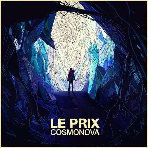 Le Prix - Cosmonova (Original Mix)