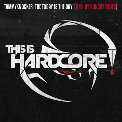TOMMYKNOCKER - TODAY IS THE DAY (RMX BY HUNGRY BEATS) !free download!