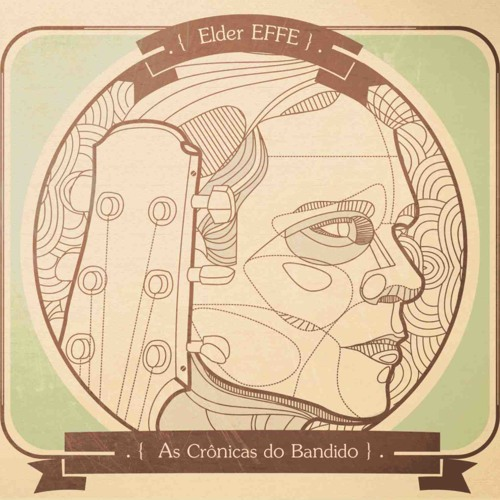 Elder Effe - As Crônicas do Bandido (2012)