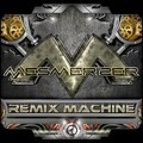 Mesmerizer - Like a Machine rmx