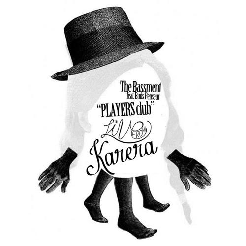 The Bassment - Players Club (feat. Buds Penseur) {Karerafree005}