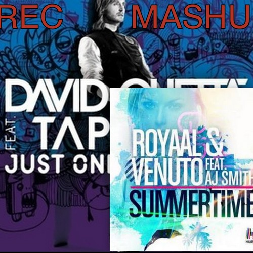 D.Guetta vs Royaal & Venuto [Dubvision] - Just One Last Summertime (REC MashUp) SUPPORTED BY VENUTO