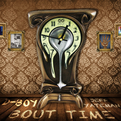 D-Boy - Bout Time - Say Something