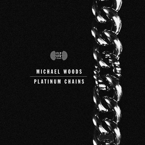 Michael Woods - Platinum Chains [PREVIEW]