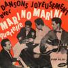 Marino Marini & son Quartette - Maruzella