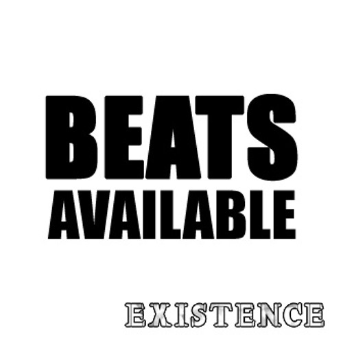 Beats Available - NOTE: rough mixes