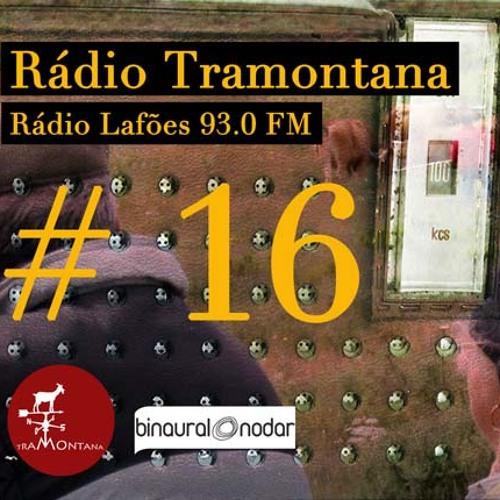 Tramontana @ Rádio Lafões #16   17 Nov 2012