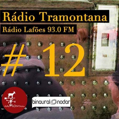 Tramontana @ Rádio Lafões #12   20 Oct 2012