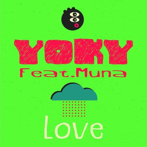 "Yoky Feat.Muna - Love ( Radio Version ""Cut"" )"