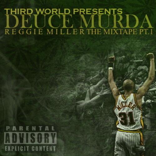 REGGIE MILLER- Deuce Feat. Castro