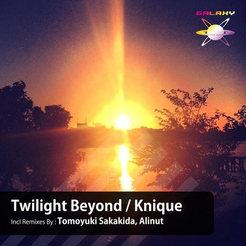 Knique / Twilight Beyond - 26th Feb. 2013