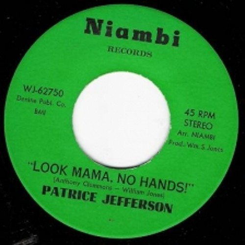 Look mama no hands - Patrice Jefferson