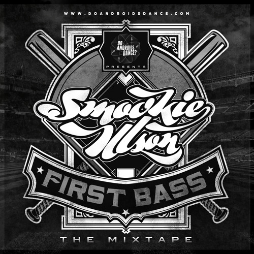 Smookie Illson - First Bass: The Mixtape