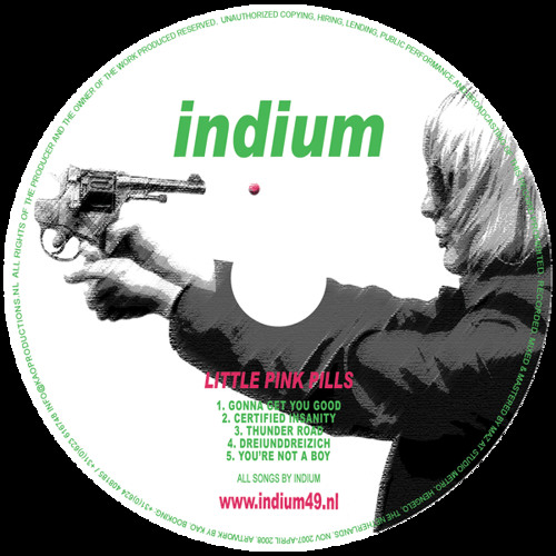 Certified Insanity - Indium - EP Pink Little Pills - 2008