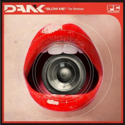 Blow Me by Dank (Calvertron Remix)