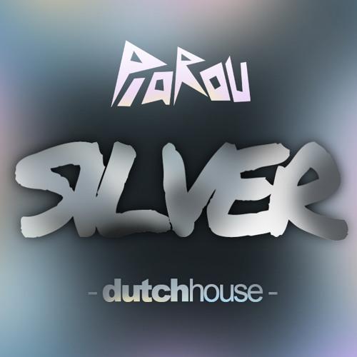 PiaROu - Silver (Dutch House)