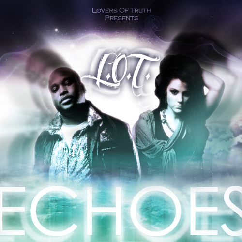 Echoes by L.O.T.  FREE DOWNLOAD!