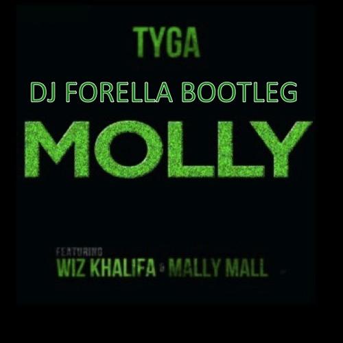 Molly (DJ Forella Quick Hit Bootleg)