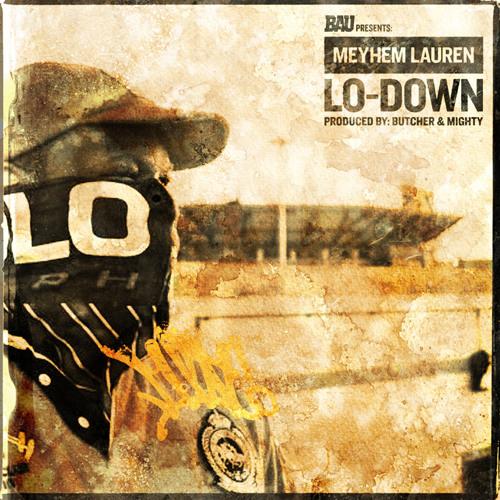 """Meyhem Lauren """"Lo-Down"""""""