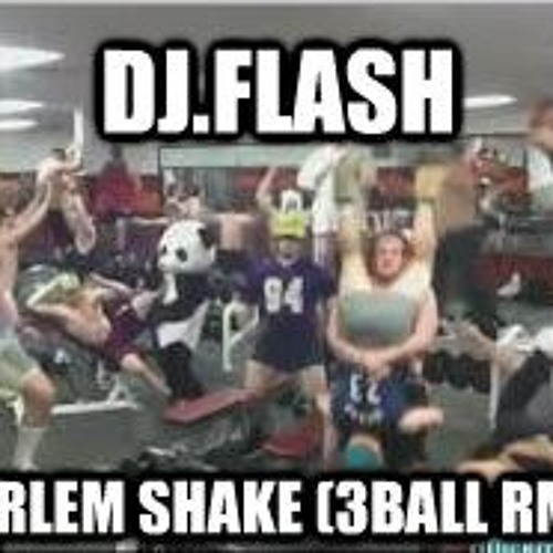 Dj.flash - Harlem Shake (Tribal Rmx)