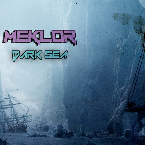 Meklor - Dark Sea (CLIP)
