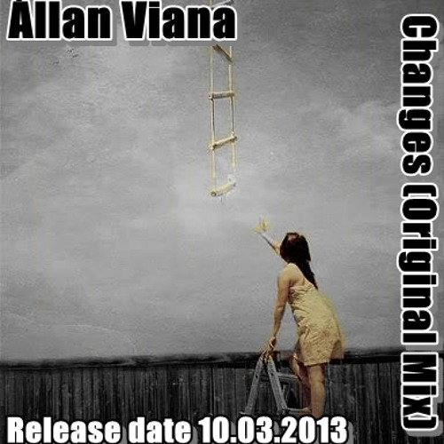 Állan Viana - Changes (Original Mix) (COMING SOON)