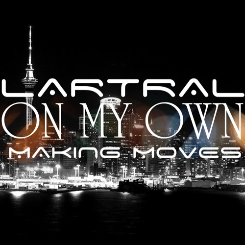 LARTRAL - On My Own (Prod. by Haydz S.I.R)