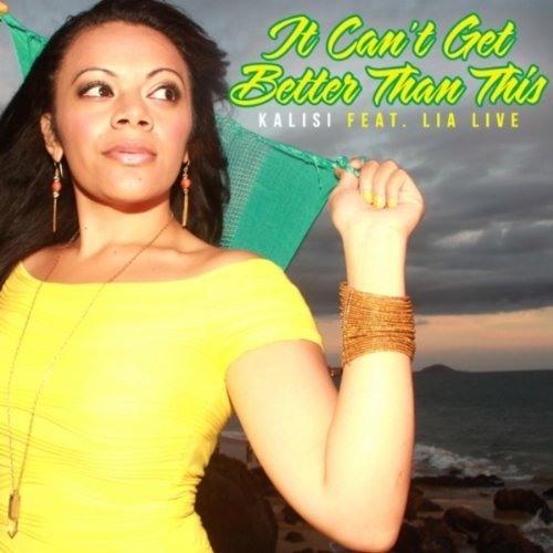 Kalisi - It Cant Get Better Than This (DJ Lamonnz GBROOKE Remix)
