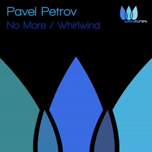 \Witty Tunes\ Pavel Petrov - Whirlwind CUT