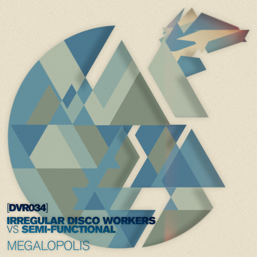 Irregular Disco Workers Vs. Semi-Functional - Megalopolis