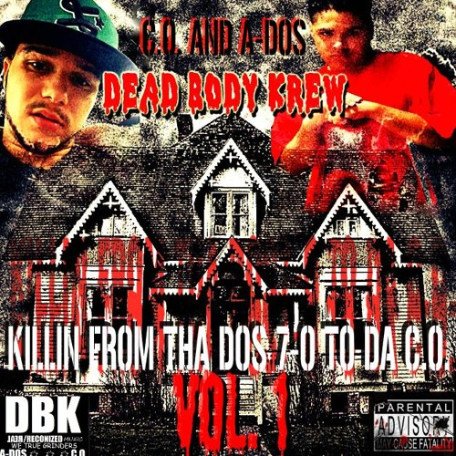 C.O. & A-dos - Gonna Be A Homicide (DBK)