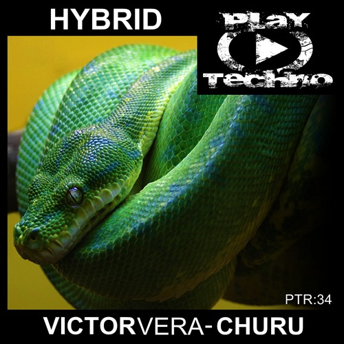 Victor Vera & Churu - Hybrid (Original Mix) DEMO / [Exclusive Beatport]